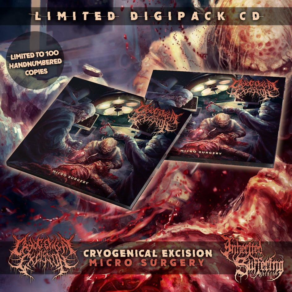 Image of Cryogenical Excision - Micro Surgery - Limited Digipack CD