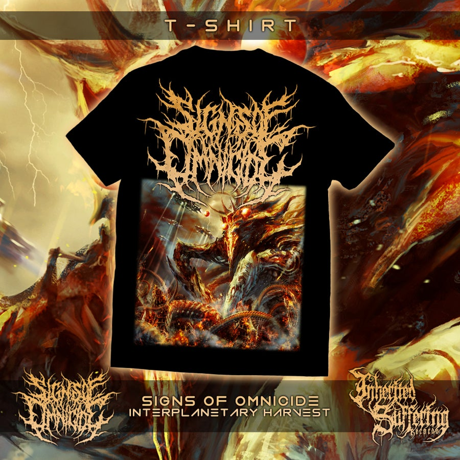 Image of Signs Of Omnicide - Interplanetary Harvest - T-Shirt