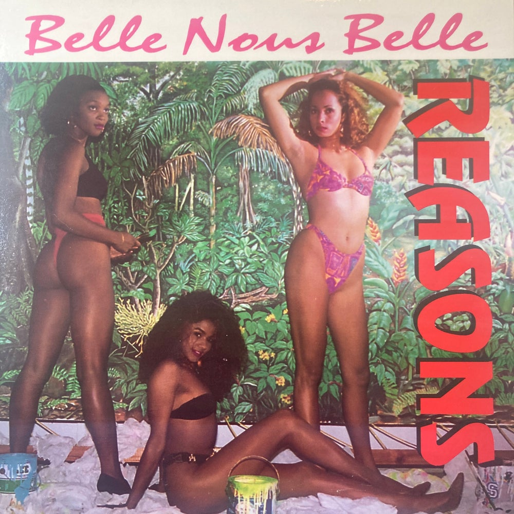 Image of Reasons - Belle Nous Belle