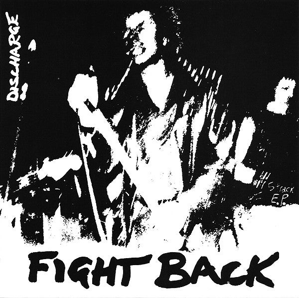 """Image of DISCHARGE - """"Fight Back"""" 7"""" EP"""