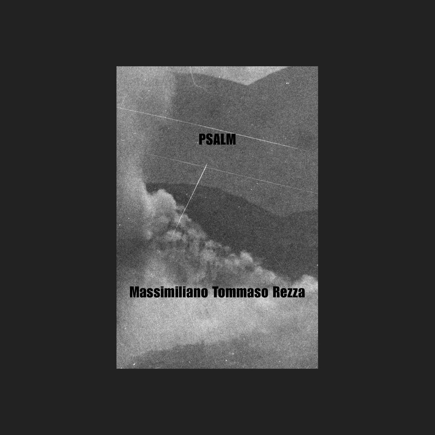 PSALM - Massimiliano Tommaso Rezza