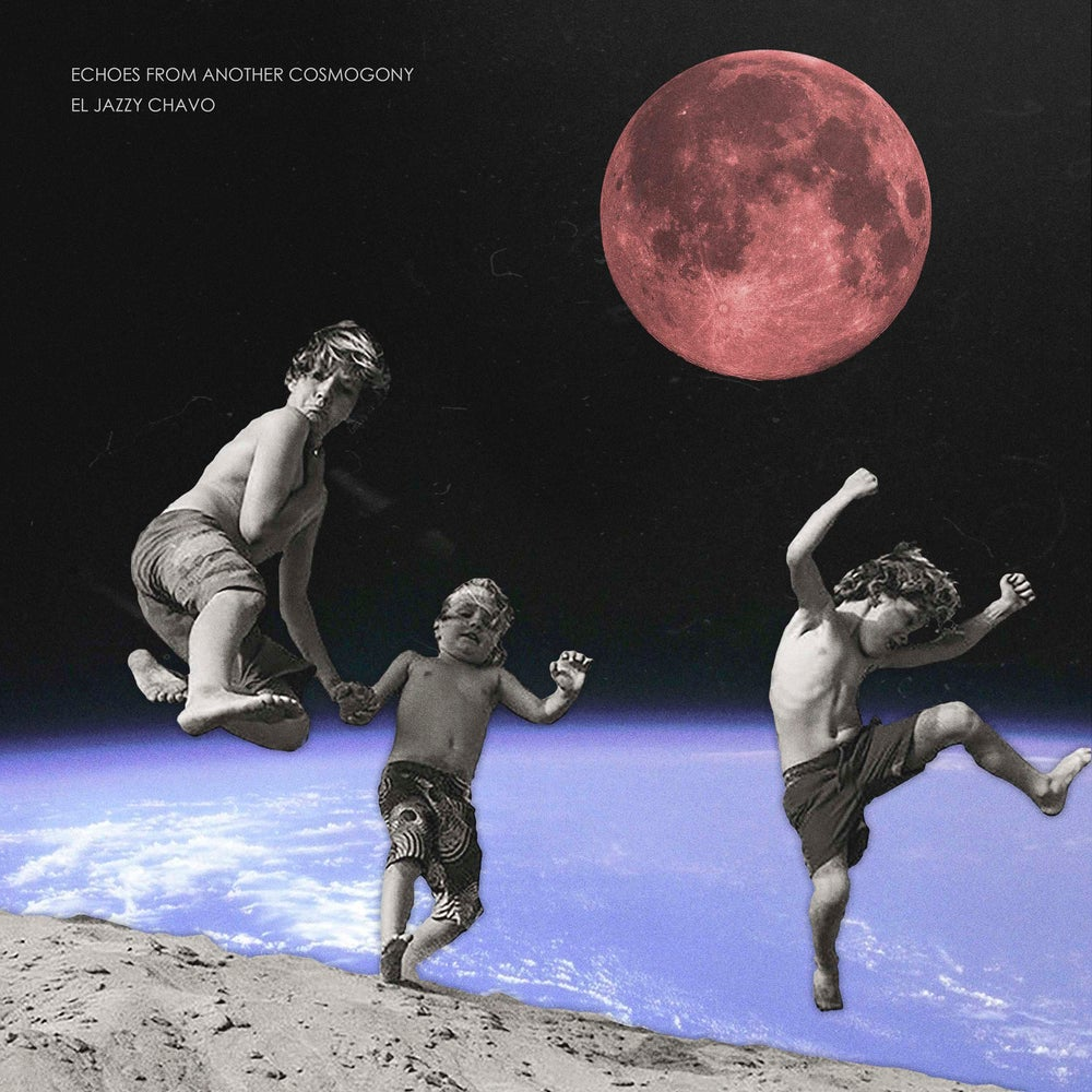 "El Jazzy Chavo - Echoes From Another Cosmogony (12"" Vinyl)"
