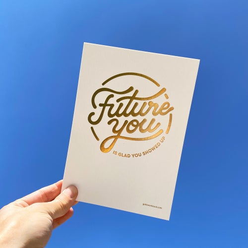 Image of FUTURE YOU gold foil print