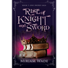 Rise of Knight and Sword