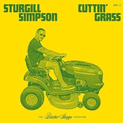 Image of Sturgill Simpson - Cuttin' Grass Vol. 1