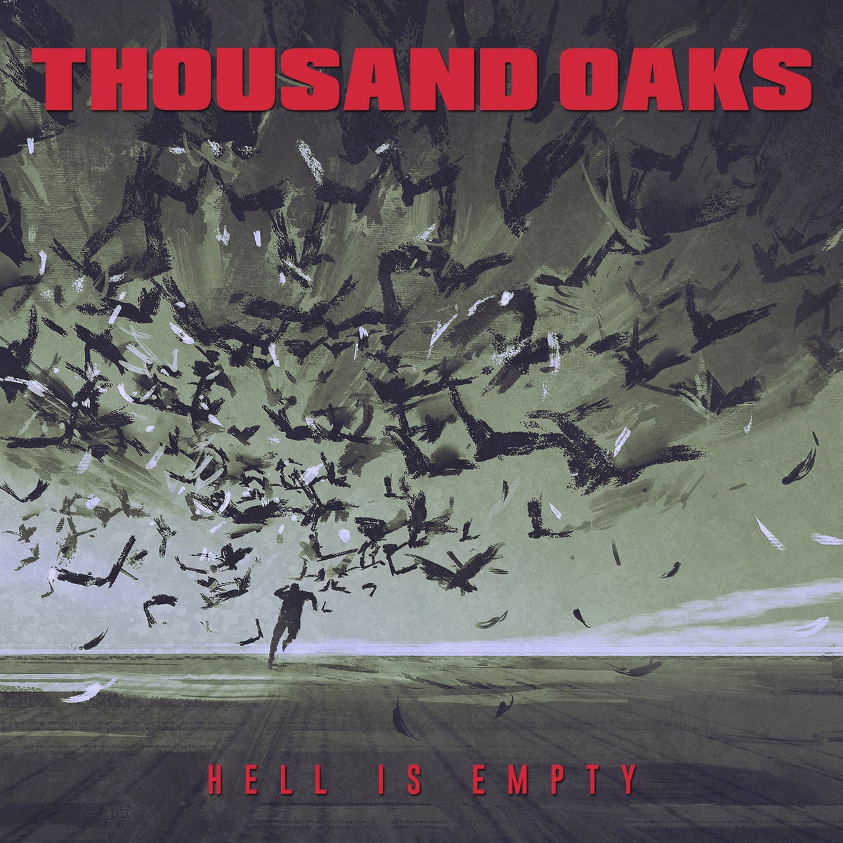 Thousand Oaks - Hell Is Empty (CD Version)