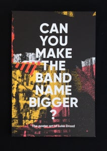 Image of Can You Make The Band Name Bigger? Book