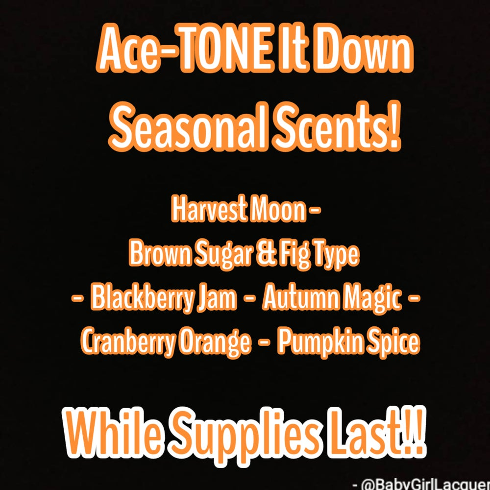 Image of Ace-TONE It Down! (40+ scent options)