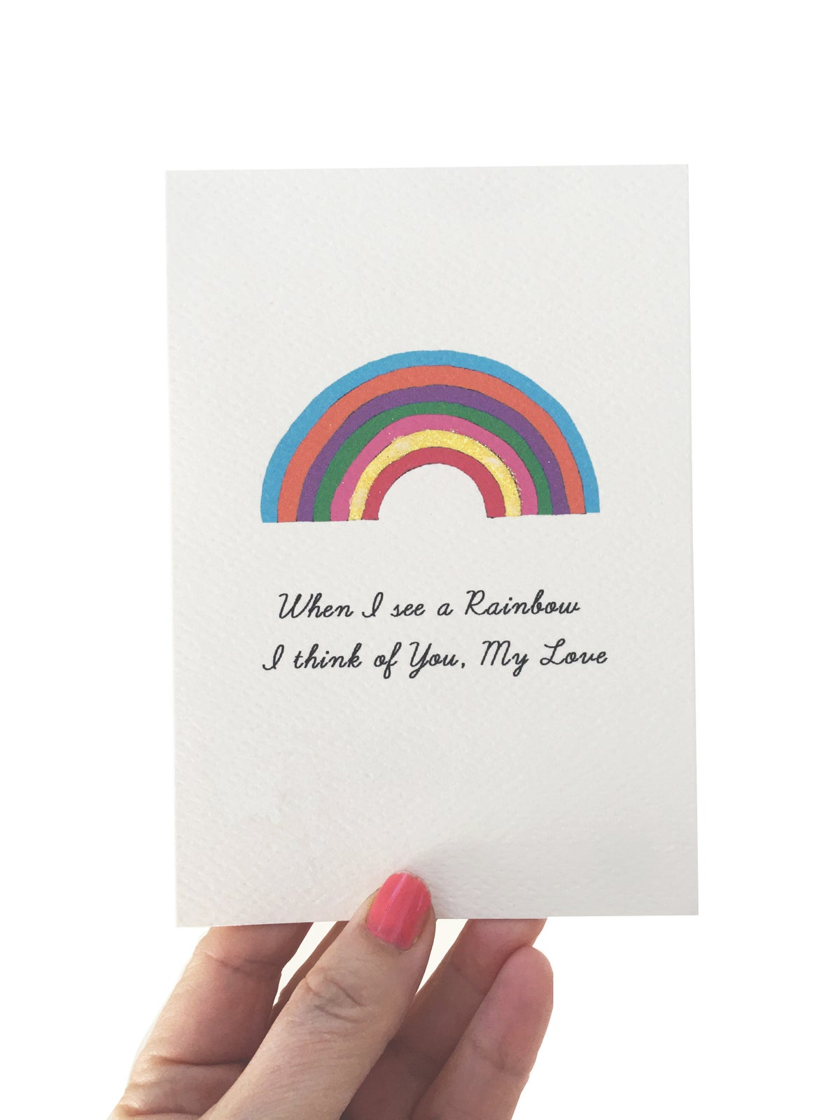 When I See a Rainbow I Think of You Card