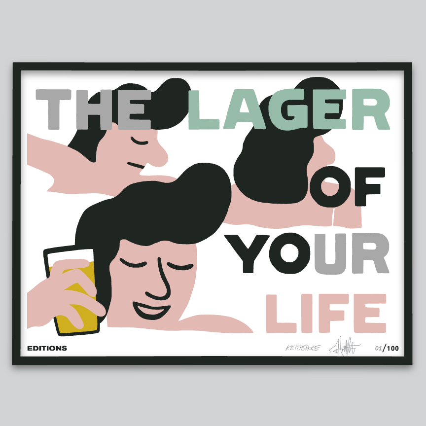 Image of The Lager of Your Life