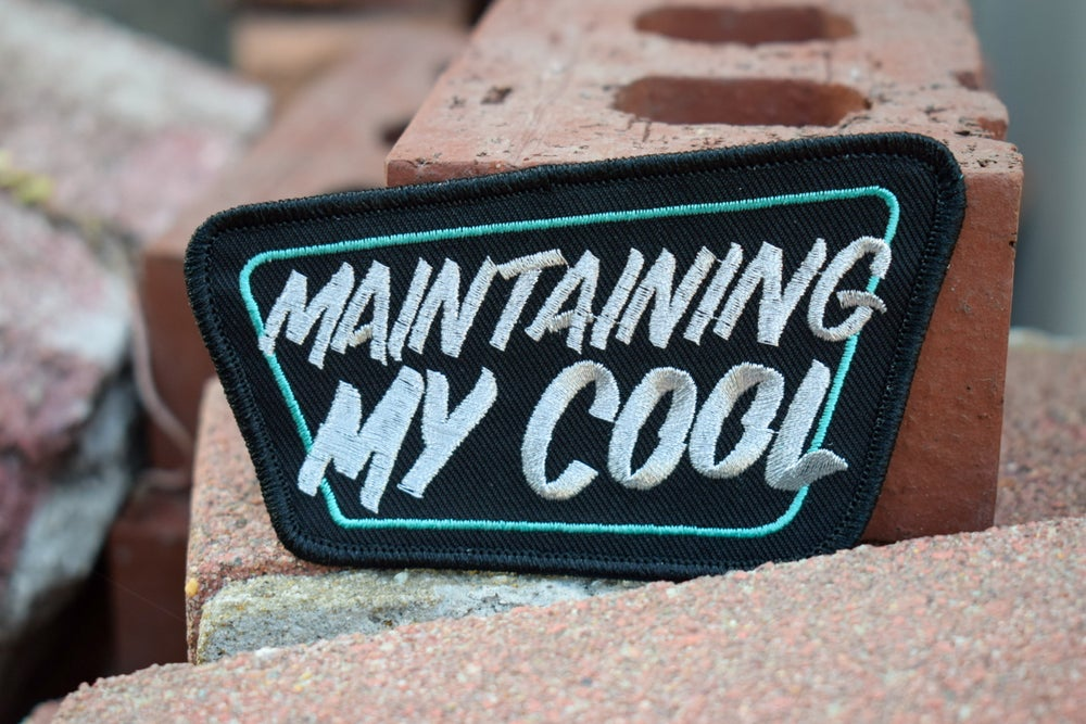 Maintaining my cool Patch