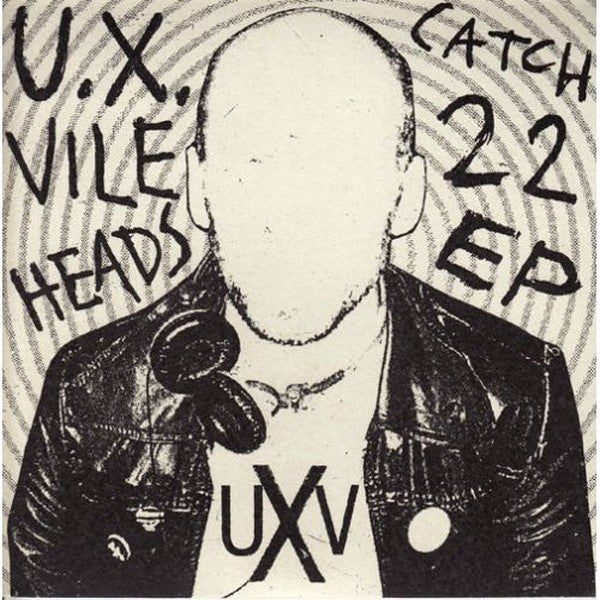 "Image of U.X. VILEHEADS ""Catch 22"" 7"" E.P."
