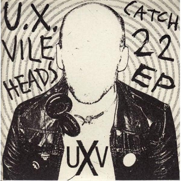 "Image of U.X. VILEHEADS ""Catch 22"" 7"" E.P."