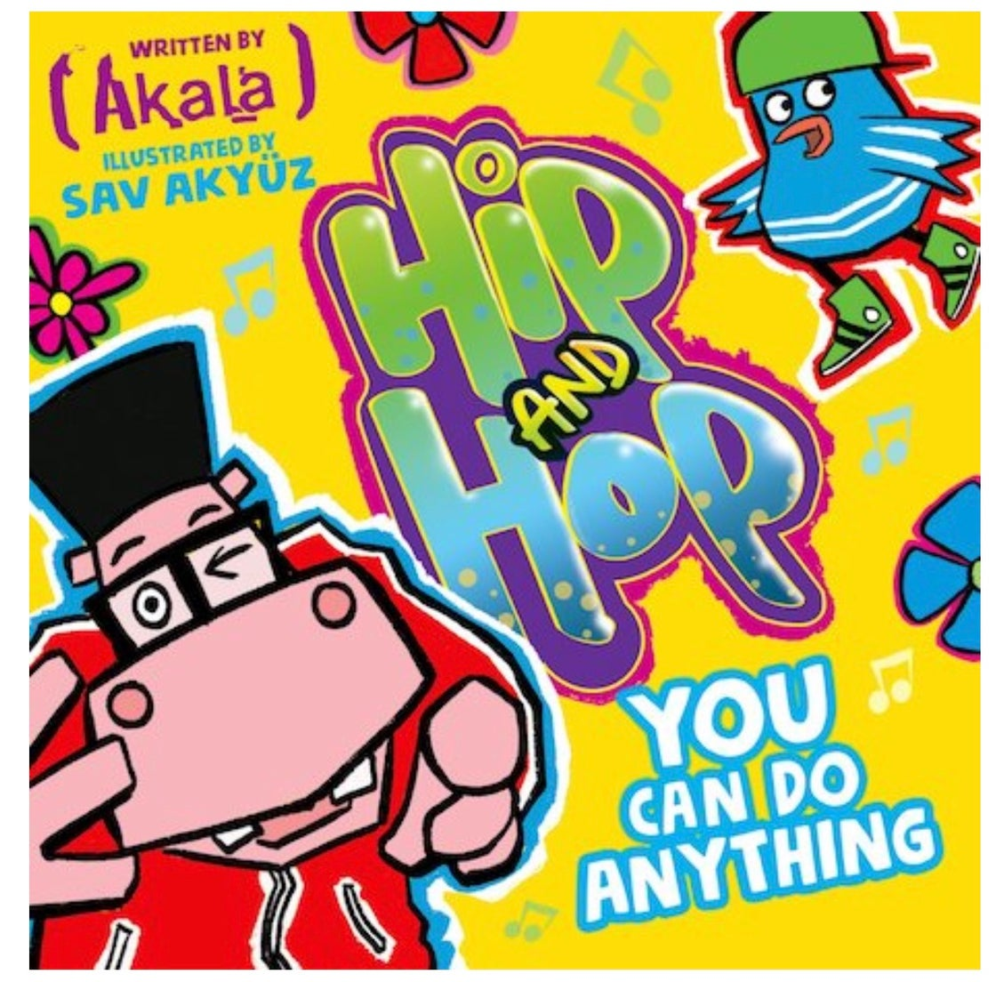 Image of Hip and Hop: You Can Do Anything