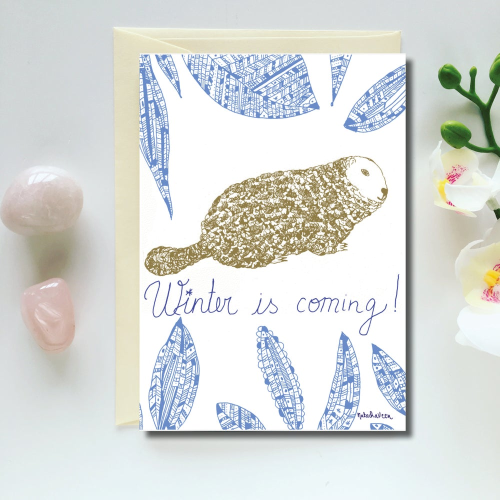Image of Greeting Card *Winter is Coming!*