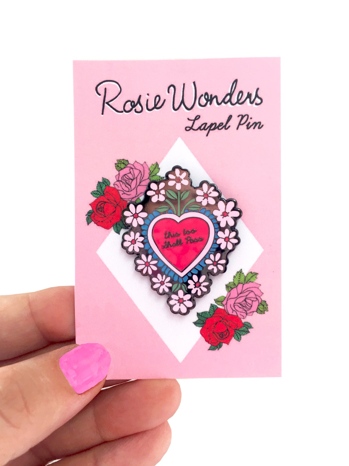 This Too Shall Pass Mexican Heart Enamel Pin