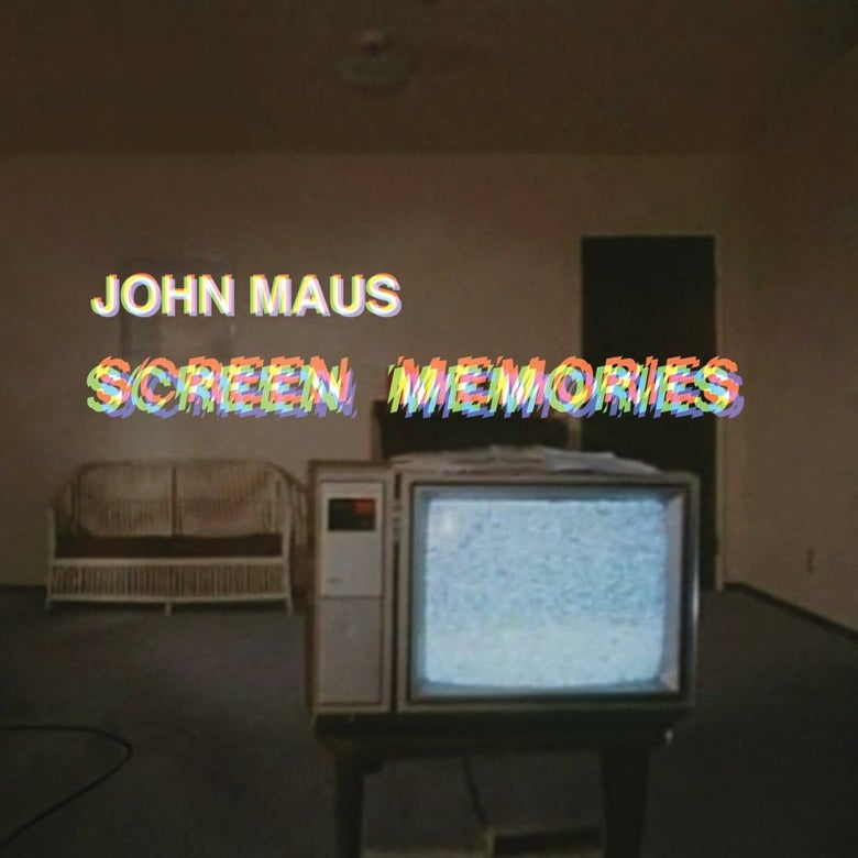 Image of JOHN MAUS - 'Screen Memories' LP