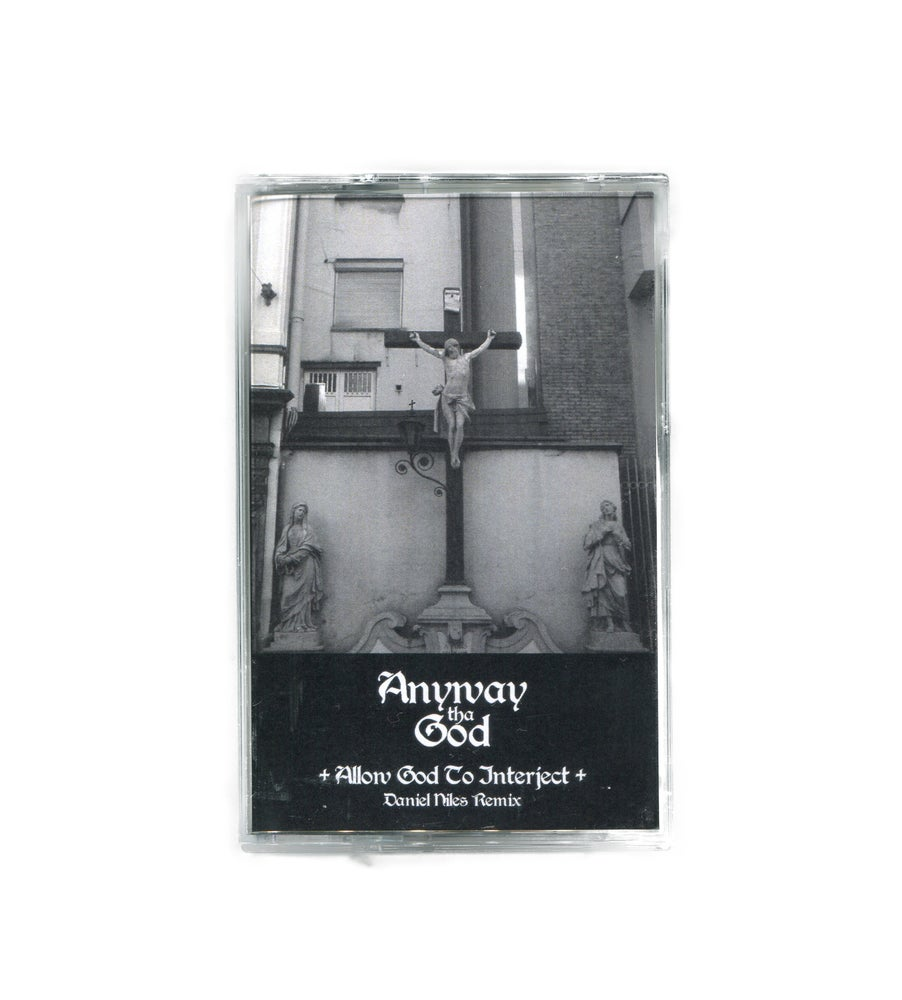 Image of Allow God To Interject - Daniel Niles Remix Cassette