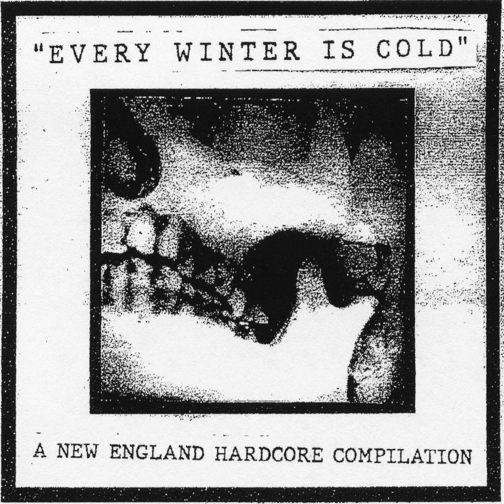 "VARIOUS ""Every Winter Is Cold: A New England Hardcore Compilation"" LP"
