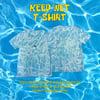 Keep Wet T-Shirt