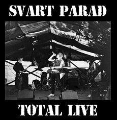 "SVART PARAD ""Total Live"" CD"