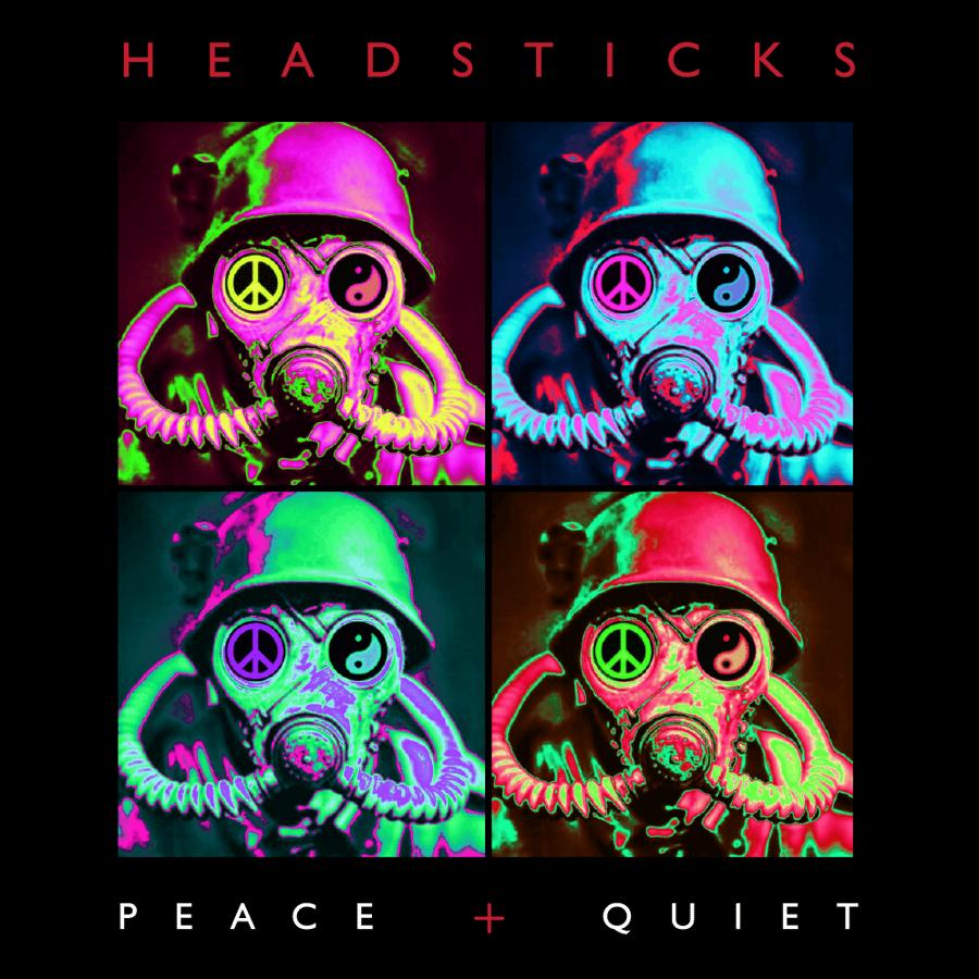 Image of Headsticks - Peace + Quiet (Pre Order)