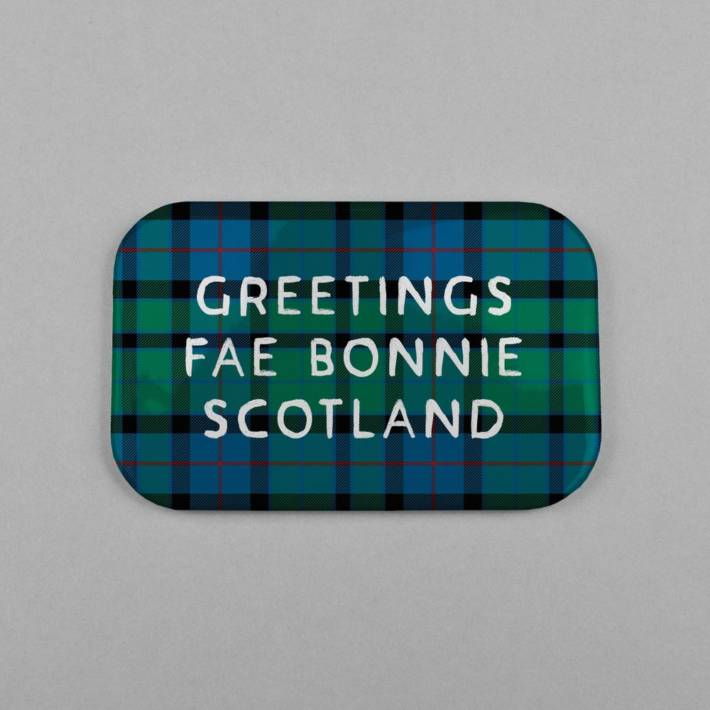 Image of 'Greetings fae Bonnie Scotland' (Magnet)