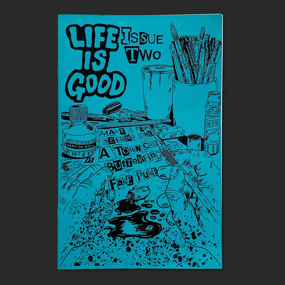 Image of Life is Good – Issue 2