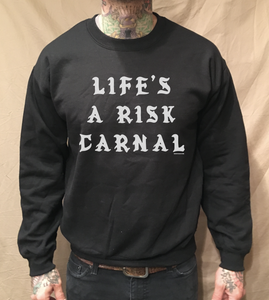 Image of LIFE'S A RISK TEXT BLACK CREWNECK SWEATER