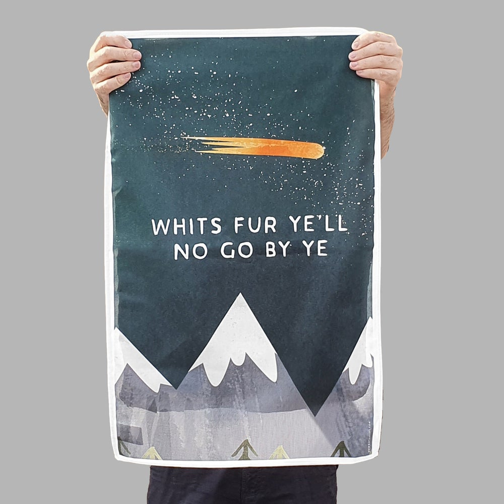 Image of 'WHITS FUR YE'LL NO GO BY YE' <html>  <br>  </html> (Tea Towel)