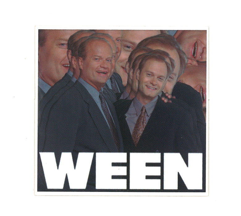 Image of I heard Niles Ween, cryin' in his sleep