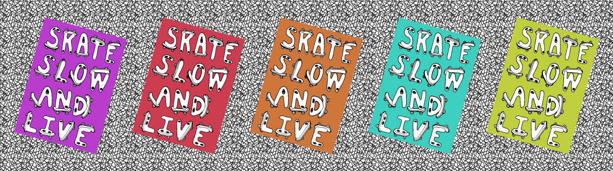 Image of Skate Slow and Live Stickers