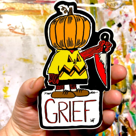 Image of GRIEF SLAP- Sticker- LOW INVENTORY