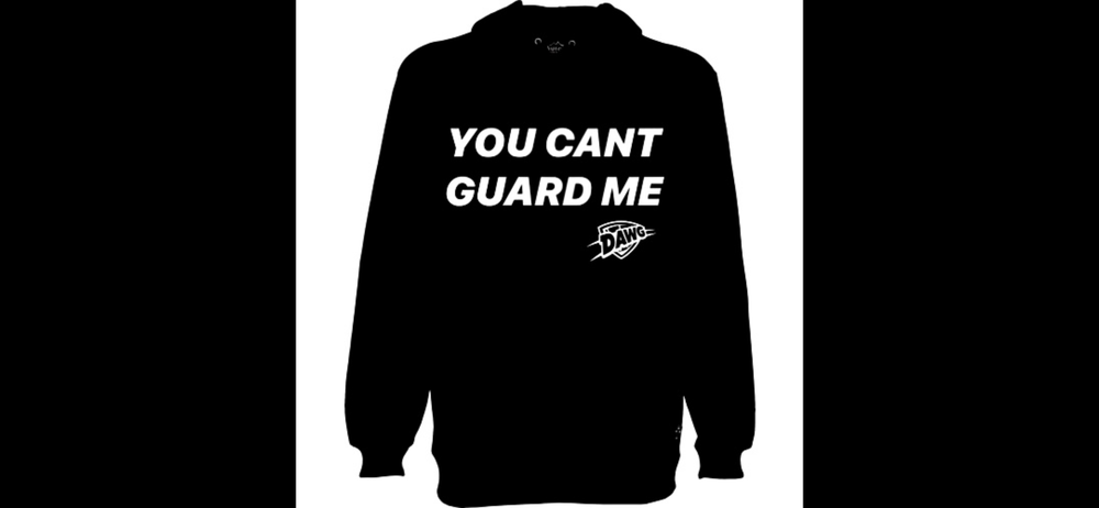 "Image of ""You Can't Guard Me"" Hoodie"