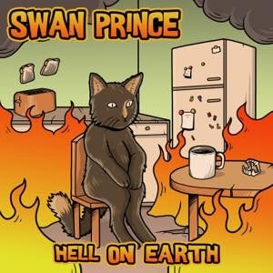 Image of SWAN PRINCE - HELL ON EARTH CD