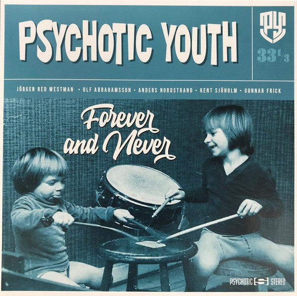 Image of PSYCHOTIC YOUTH - FOREVER AND NEVER CD