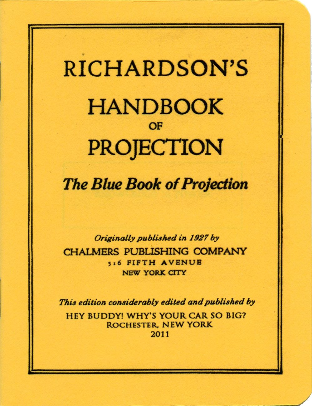 Image of Richardson's Blue Book of Projection zine