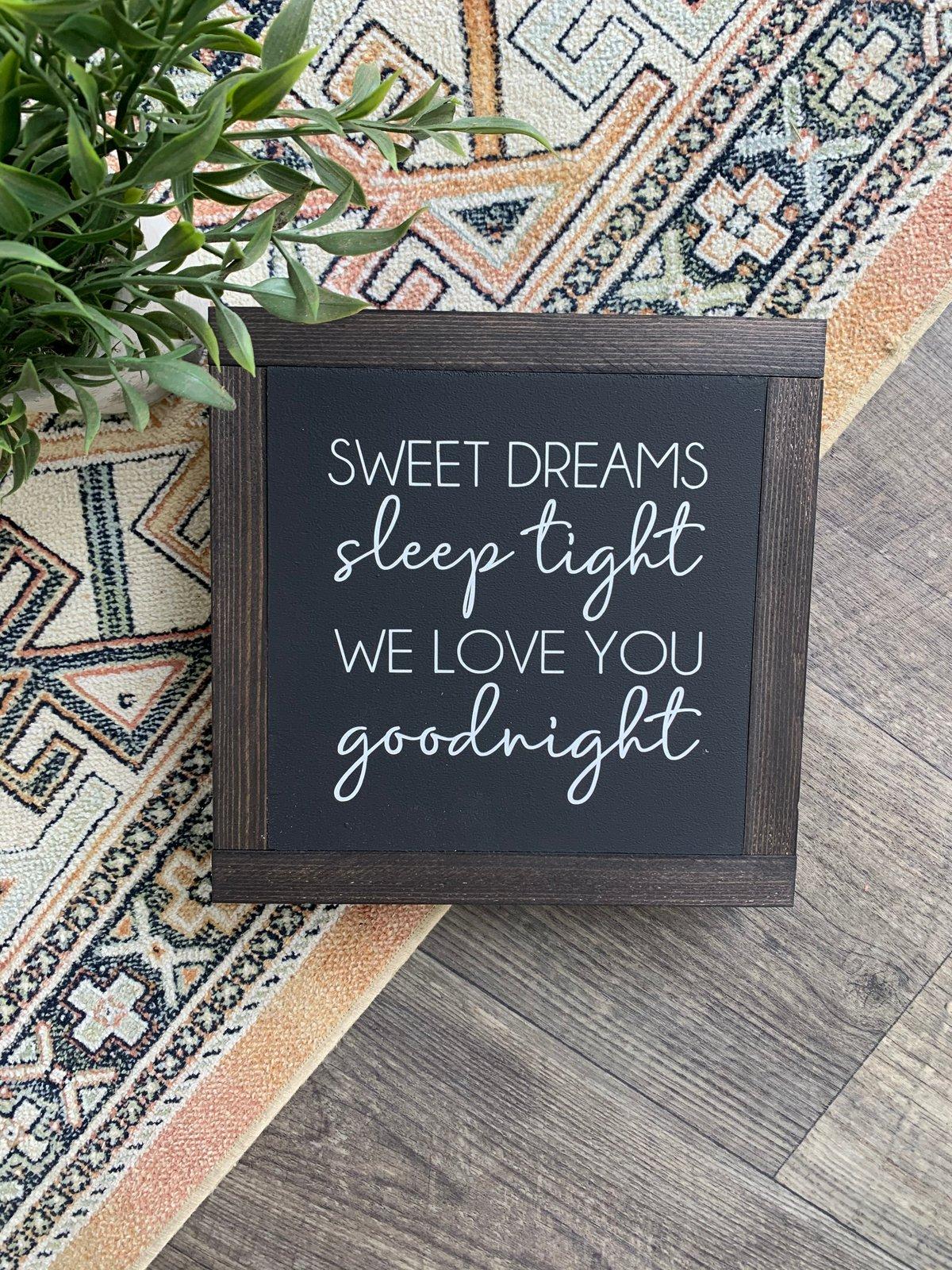 Image of Sweet Dreams, Sleep Tight