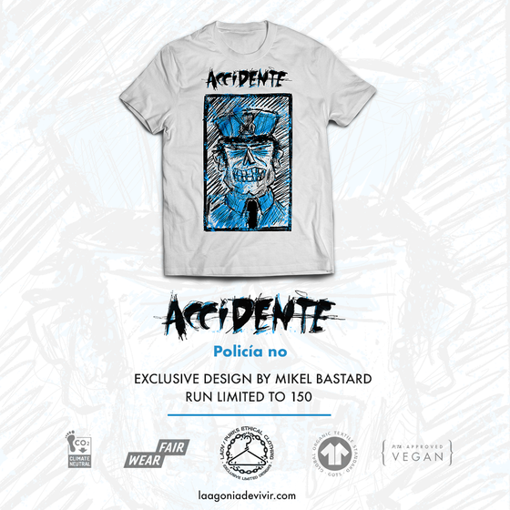 "Image of LADV_PEC03 - ACCIDENTE ""Policía No"" Tshirt"