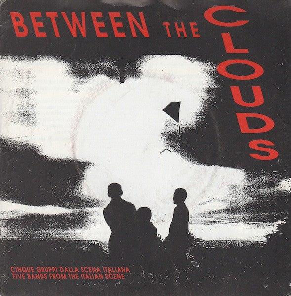 BETWEEN THE CLOUDS-7""
