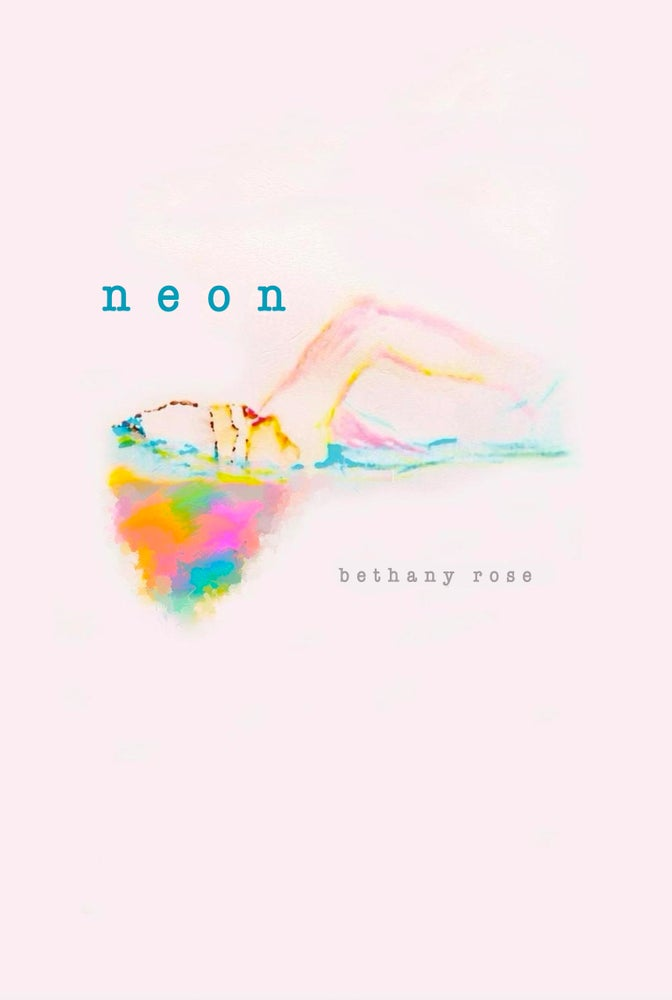 Image of NEON by Bethany Rose