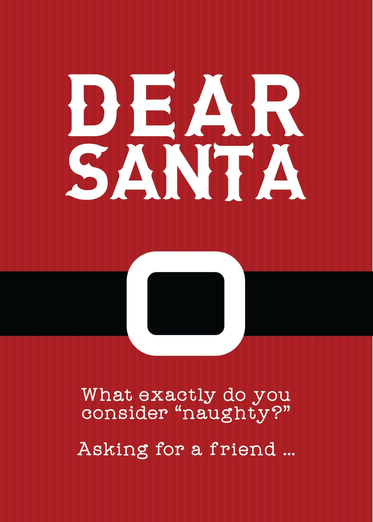 Dear Santa Can You Explain Naughty