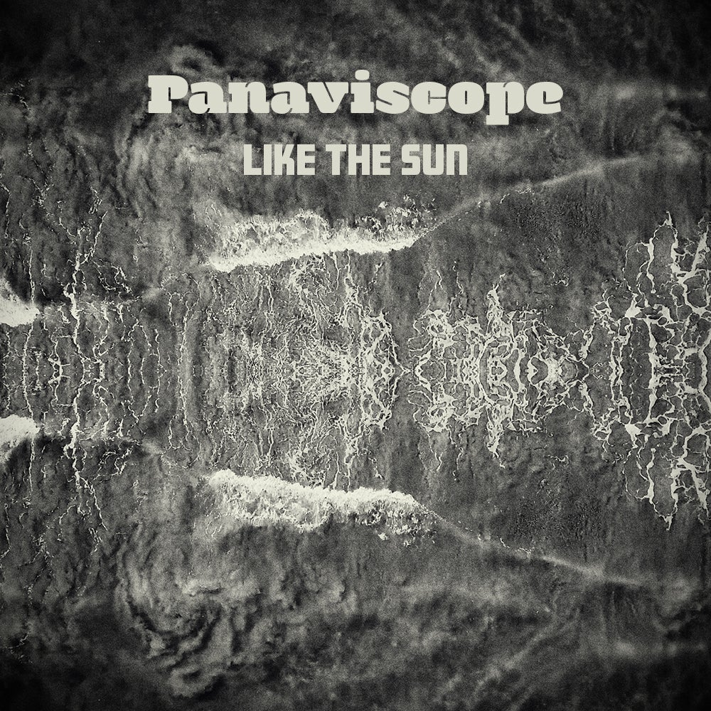Image of Panaviscope – Like The Sun (Album, CD)