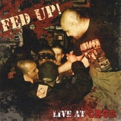 Image of FED UP! - LIVE AT CBGB CD