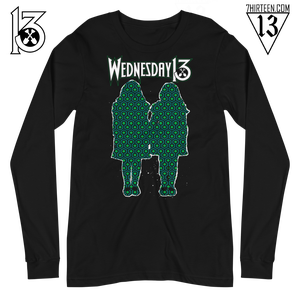 """Image of WEDNESDAY 13 """"ALL WORK AND NO PLAY"""" - UNISEX LONGSLEEVE"""