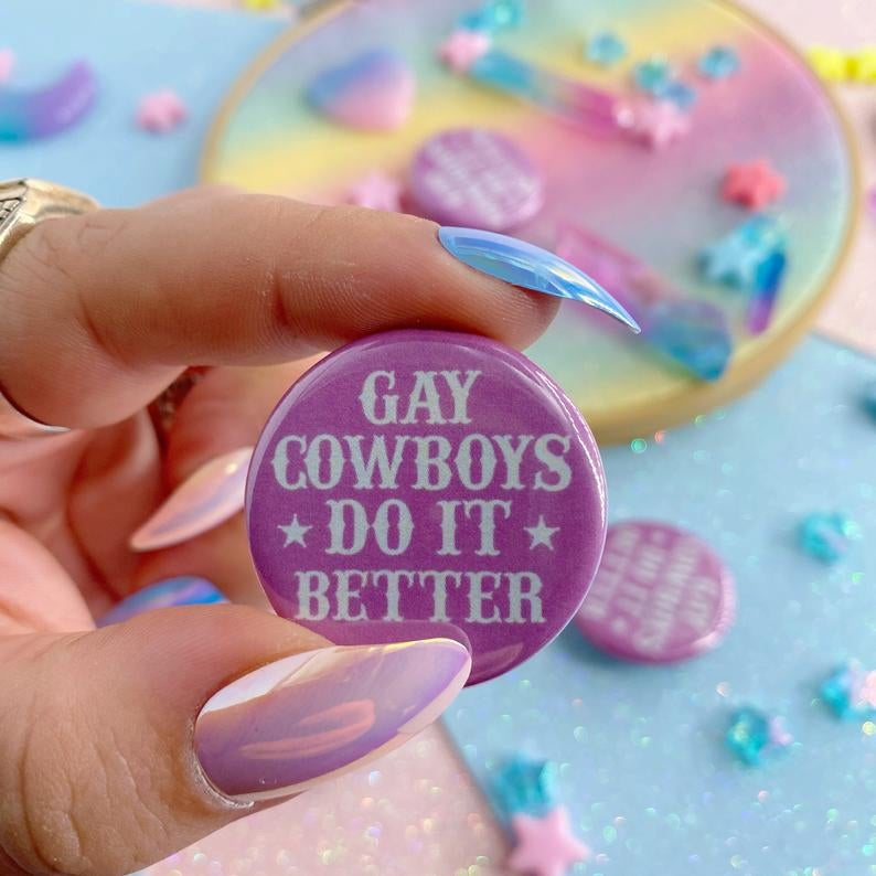 Image of Gay Cowboys Do It Better Button Badge