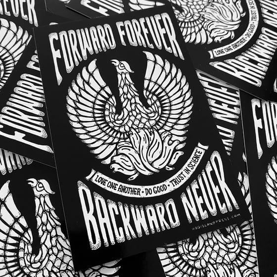 Image of Forward Forever Backward Never Sticker