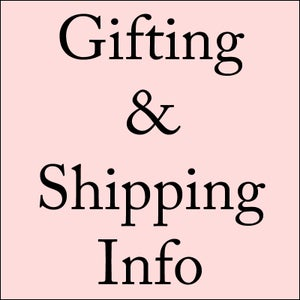 Image of Gifting & Shipping info