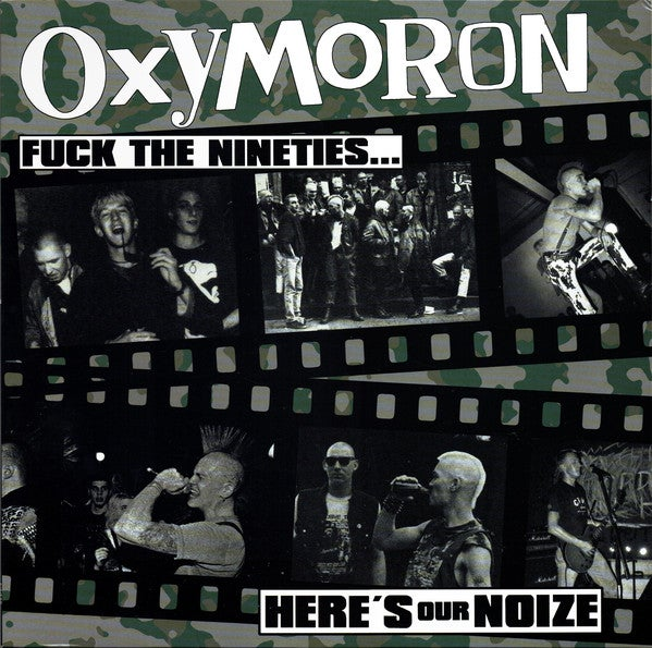 Image of *NEW* Oxymoron - Fuck the Nineties.... Here's Our Noize LP (Import)