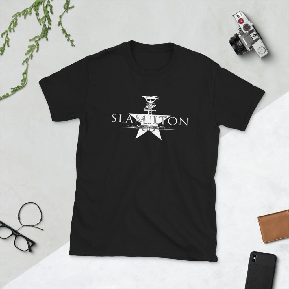 Slamilton Shirt!
